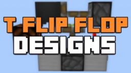 T Flip Flops [3 Different Designs] Minecraft Blog