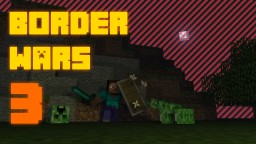 Border Wars 3. Vanilla Survival 1.12! Minecraft Project