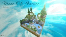 Piece Of Nature (50x50) Minecraft Project