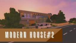 ModernHouse#2 (1.12) Minecraft Project