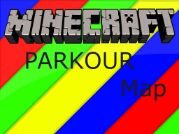 Parkour Map! Minecraft Project