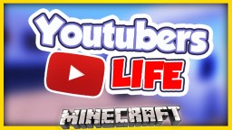 Youtubers Life Minecraft Map & Project