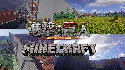 Attack on Titans WORLD ( FR/EN ) - Phoenix-MC Team Minecraft Map & Project