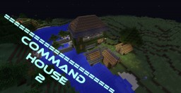 Command house 2 Minecraft Map & Project