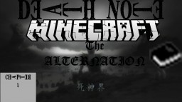 DEATH NOTE THE ALTERNATION CHAPTER 1-4 VERSION 1.12.2 Minecraft Project