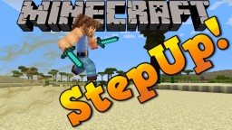 FANTASTIC MOBILITY! StepUp Mod Showcase! Minecraft Blog Post