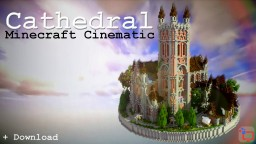 Minecraft Cathedral | Epic Cinematic | Free Map Downlaod Minecraft Project