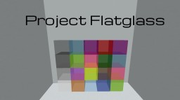 Project FlatGlass Minecraft Texture Pack