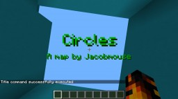 Circles Minecraft Map & Project