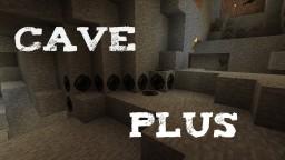 Cave plus