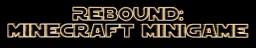 Rebound: Minecraft Multiplayer Madness