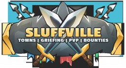 SluffVille! Towns | PvP | GIANTS! | and more fun! Minecraft Server