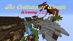 The Collison of Worls