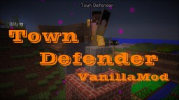 Town Defender | Vanilla Command Mod 1.12 Minecraft Project