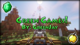 Green Games! by GreenJay Minecraft Map & Project