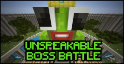 Unspeakable Boss Battle (DOWNLOAD) Minecraft Map & Project