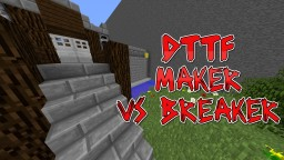 DTTF: Makers Vs Breakers - Minecraft Race Map Minecraft Map & Project