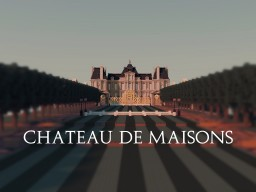 Chateau De Maisons Laffitte Minecraft Project