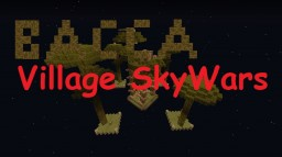 Bacca Village Lucky Block Sky Wars Minecraft Map & Project