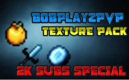 2K SUBS SPECIAL | BOBPLAYZPVP MINECRAFT PVP TEXTURE PACK !! [1.8] Minecraft Texture Pack