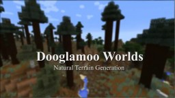 Dooglamoo Worlds Minecraft