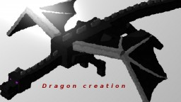Dragon creation Minecraft Blog Post