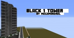 Black-1 Tower |  IAS Minecraft Project