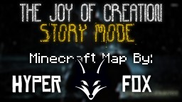 The Joy of Creation: Story Mode Minecraft Map Minecraft Map & Project