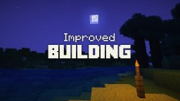 Improved Building – Minedeas #2 Blog Entry Minecraft