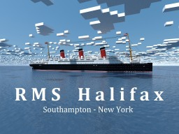 RMS Halifax Minecraft Project