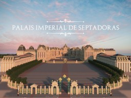 Palais Imperial de Septadoras Minecraft Project