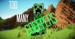 Too Many Creepers Mod
