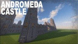[Factions][Spawn]Adromeda Castle Minecraft Project