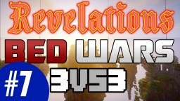 Bed Wars! (PLAY.REVMC.NET) RevelationsMC BedWars 3v3 Double Elimination Tournament! Minecraft Blog