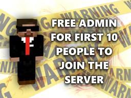 FIRST 10 PEOPLE GET ADMIN Minecraft Server