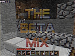 The Beta Mix Minecraft Map & Project