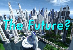 The Future of Minecraft? - Blog #1 Minecraft Blog Post