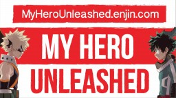 My Hero Academia Unleashed (My Hero Academia Server) Minecraft