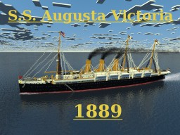 S.S. Augusta Victoria 1889 Minecraft Map & Project