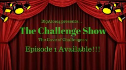 The Challenge Show v1.0 Minecraft Project