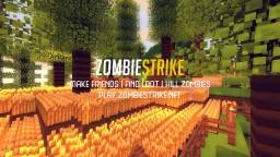 Zombie Strike - Zombie Survival Minecraft Server