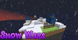 Snow Wars [FIRST MAP BY ME] Minecraft Project
