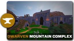 Dwarven Building Complex Minecraft Map & Project