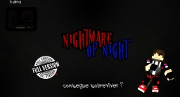 Nightmare Of Night Horror Map 1.8 Downlod Minecraft Map & Project