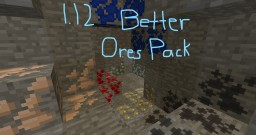 1.12 Better Looking Ore Pack Minecraft Texture Pack