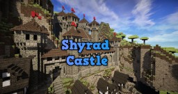 Shyrad Castle - Medieval Castle Minecraft Map & Project