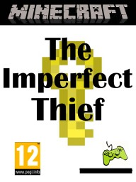 [Vanilla] [1.12] The Imperfect Thief Minecraft Map & Project