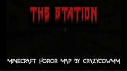 The Station [Minecraft 1.12 Horror Map] Minecraft Map & Project