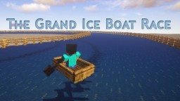 The grand ice boat race (1.12 mini-game for realms and servers) Minecraft Project