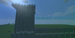Medieval Architecture Minecraft Mod